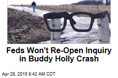 Feds Won't Re-Open Inquiry in Buddy Holly Crash