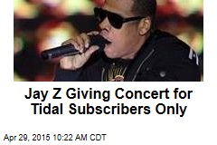 Jay Z Giving Concert for Tidal Subscribers Only