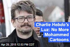 Charlie Hebdo's Luz: No More Mohammed Cartoons