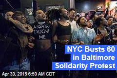 60 Arrested at NYC Baltimore Solidarity Protest
