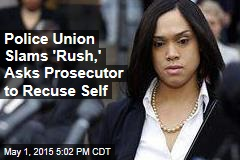 Police Union Slams 'Rush,' Asks Prosecutor to Recuse Self