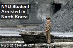 NYU Student Arrested in North Korea