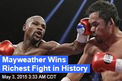 Mayweather Wins Richest Fight in History