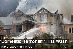 'Domestic Terrorism' Hits Wash.