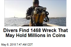 Divers Find 1468 Wreck That May Hold Millions in Coins