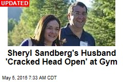 Sheryl Sandberg's Husband Died After Exercising