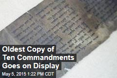 Oldest Copy of Ten Commandments Goes on Display
