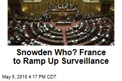 Snowden Who? France to Ramp Up Surveillance