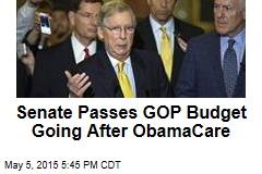 Senate Passes GOP Budget Going After ObamaCare