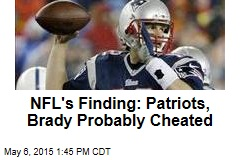 NFL's Not-So-Firm Finding: Patriots Probably Cheated