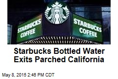 Starbucks Bottled Water Exits Parched California