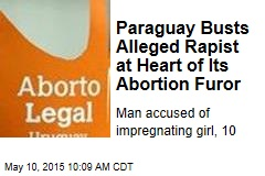Paraguay Busts Alleged Rapist at Heart of Its Abortion Furor