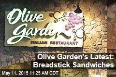 Olive Garden's Latest: Breadstick Sandwiches