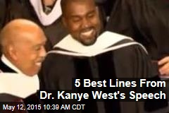 5 Best Lines From Dr. Kanye West's Speech