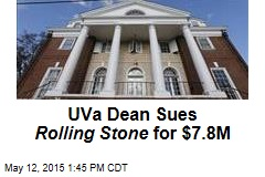 UVa Dean Sues Rolling Stone for $7.8M