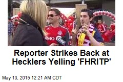 Reporter Strikes Back at Hecklers Yelling 'FHRITP'