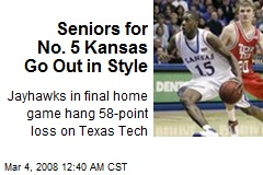 Seniors for No. 5 Kansas Go Out in Style