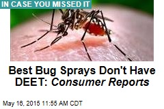 Best Bug Sprays Don't Have DEET: Consumer Reports