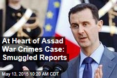 At Heart of Assad War Crimes Case: Smuggled Reports