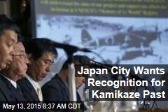 Japan City Wants Recognition for Kamikaze Past