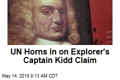 UN Horns In on Explorer's Captain Kidd Claim