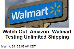 Watch Out, Amazon: Walmart Testing Unlimited Shipping