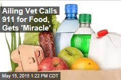 Ailing Vet Calls 911 for Food, Gets 'Miracle'