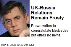 UK-Russia Relations Remain Frosty