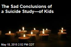The Sad Conclusions of a Suicide Study—of Kids