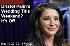Bristol Palin Cancels Wedding to Marine