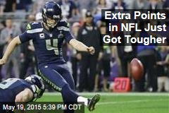 Extra Points in NFL Just Got Tougher
