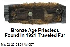 Bronze Age Priestess Found in 1921 Traveled Far