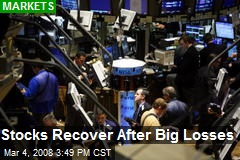 Stocks Recover After Big Losses