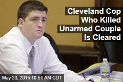 Cleveland Cop Who Killed Unarmed Couple Is Cleared
