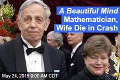 Beautiful Mind Mathematician Dies With Wife in Crash