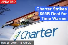 Charter Nears $55B Deal for Time Warner Cable
