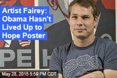 Artist Fairey: Obama Hasn't Lived Up to Hope Poster