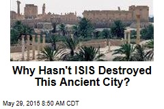 Why Hasn't ISIS Destroyed This Ancient City?