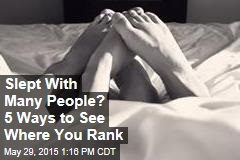 Slept With Many People? 5 Ways to See Where You Rank