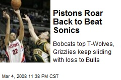 Pistons Roar Back to Beat Sonics