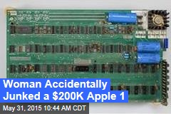 Woman Accidentally Junked a $200K Apple 1