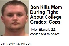 Son Kills Mom During Fight About College Grades: Cops
