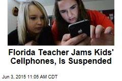 Fla. Teacher's Fix for Kids' Cell Phones: Signal Jammer