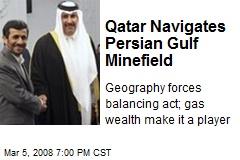 Qatar Navigates Persian Gulf Minefield