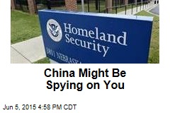 China Might Be Spying on You