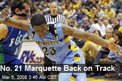 No. 21 Marquette Back on Track