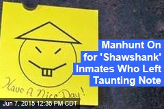 Manhunt On for 'Shawshank' Inmates Who Left Taunting Note