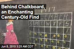 Behind Chalkboard, an Enchanting Century-Old Find
