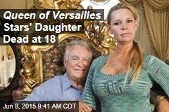 Queen of Versailles Stars' Daughter Dead at 18