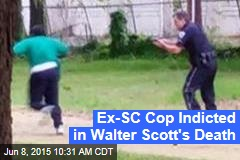 Ex-SC Cop Indicted in Walter Scott's Death